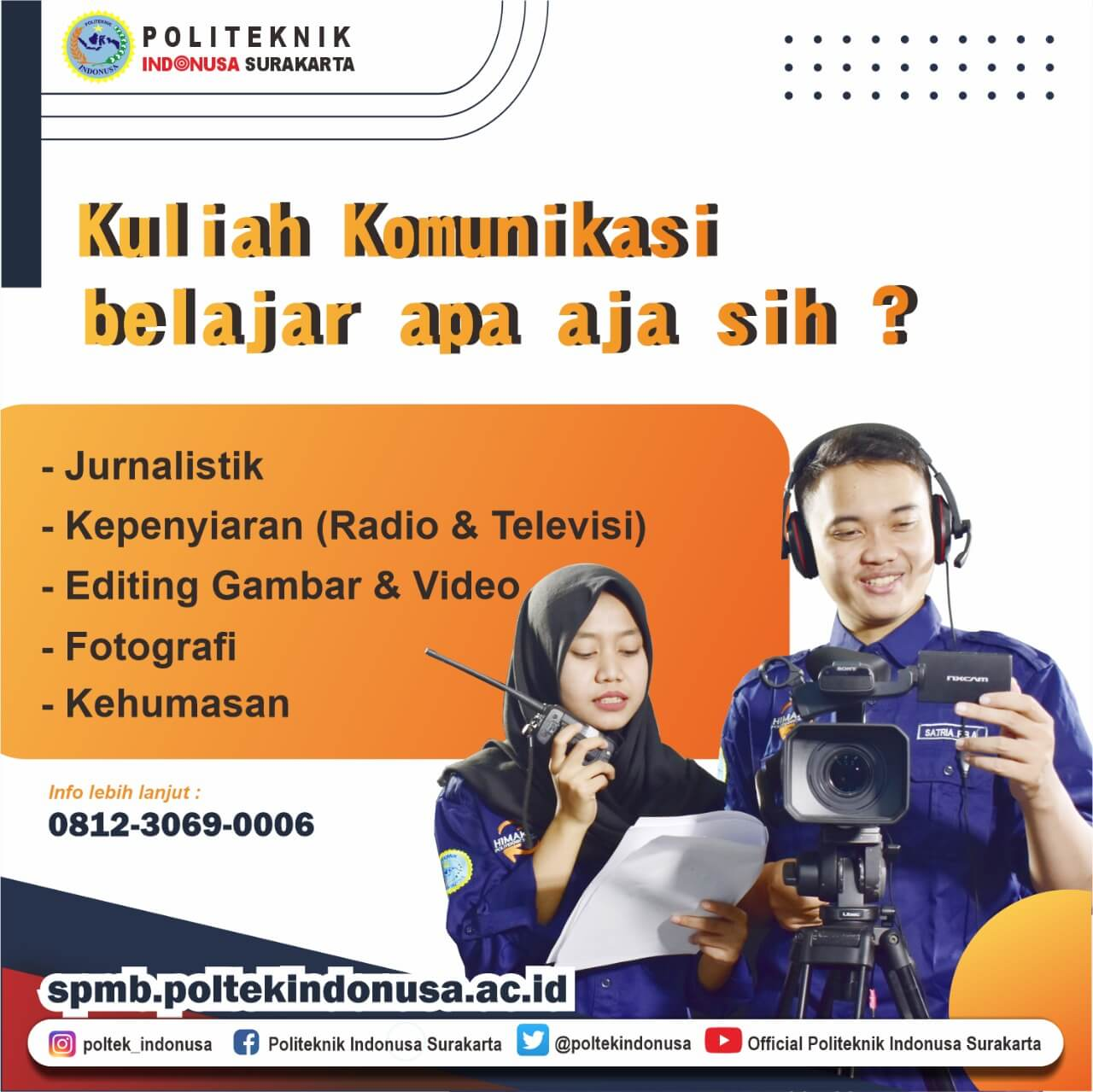 Program Studi D3 Komunikasi Massa Politeknik Indonusa Surakarta