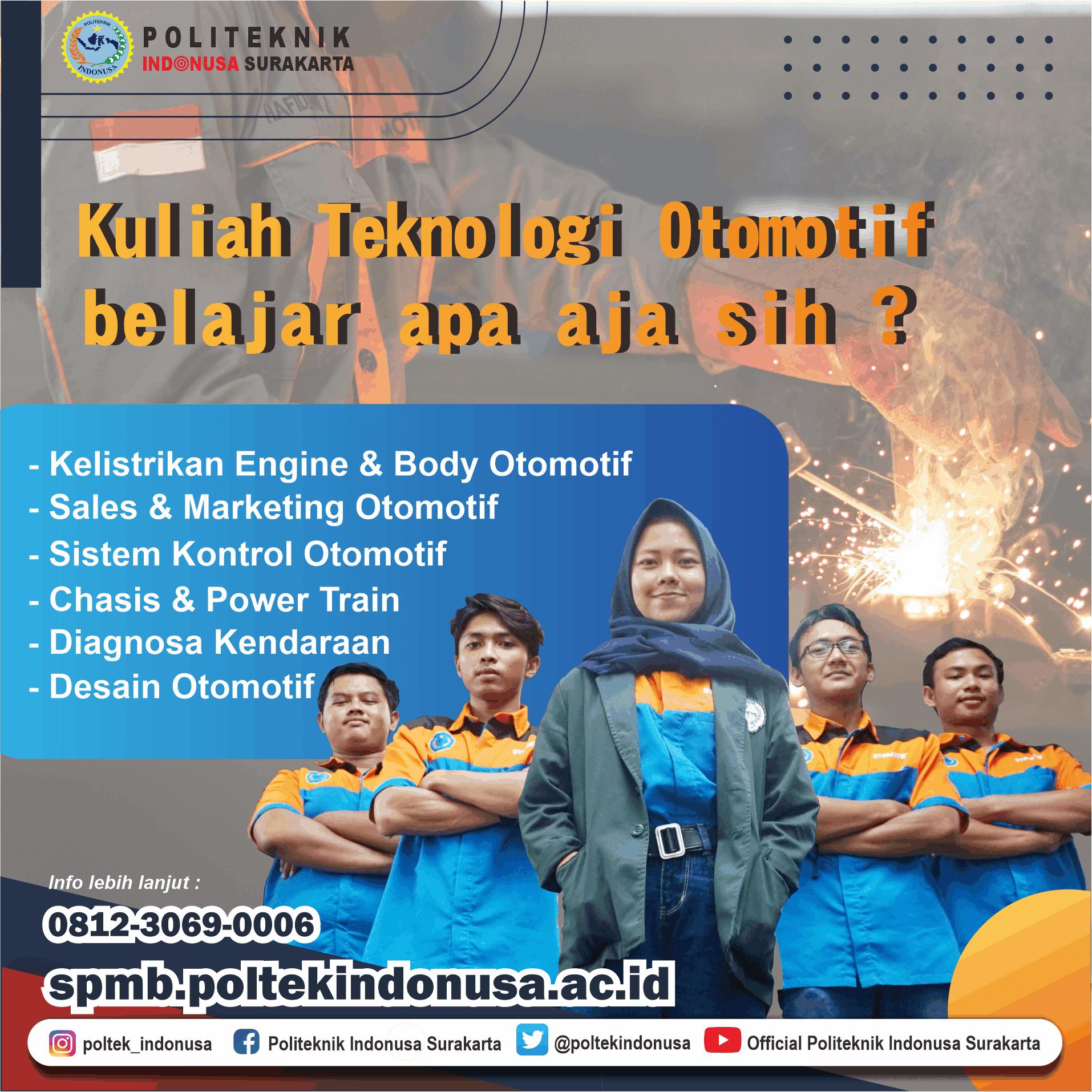 Program Studi D3 Teknologi Otomotif Politeknik Indonusa Surakarta