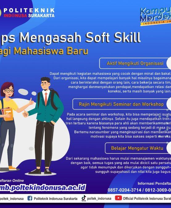 Tips Mengasah Soft Skill Bagi Mahasiswa Baru